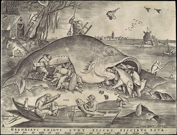 Pieter Breugel the Elder (1557) Big Fish Eat Little Fish